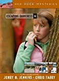 Escaping Darkness, Jerry B. Jenkins and Chris Fabry, 1414301499