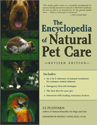 The Encyclopedia of Natural Pet Care by C.J. Puotinen (2000-12-01)