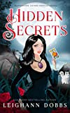 Hidden Secrets (Blackmoore Sisters Cozy Mysteries) by  Leighann Dobbs in stock, buy online here