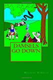 Damsels Go Down, Michael Kelly, 1468133640