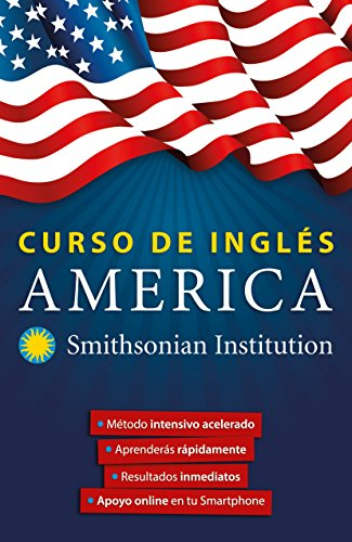 Curso de ingles America. Smithsonian / America English Course by Smithsonian (Spanish Edition) [Aguilar Aguilar] (Tapa Blanda)