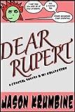 Rupert & Me: Dear Rupert