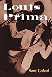 Louis Prima (Music in American Life)
