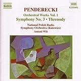 Penderecki :  Symphonie n° 3 - Thrène - Fluorescences - De Natura Sonoris (Oeuvres pour orchestre Vol.1)