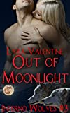 Book cover image for Out of Moonlight: Werewolf Paranormal Romance (Inferno Wolves Book 3)