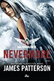 Maximum ride. Nevermore : romanzo