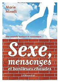 Sexe, mensonges et banlieues chaudes par Marie Minelli