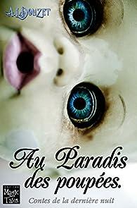Contes de la dernière nuit, tome 1 : Au Paradis des Poupées par Anthony-Luc Douzet