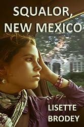 SQUALOR, NEW MEXICO
