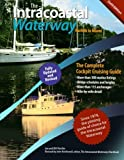 The Intracoastal Waterway, Norfolk to Miami, Bill Moeller and John J. Kettlewell, 0071623760