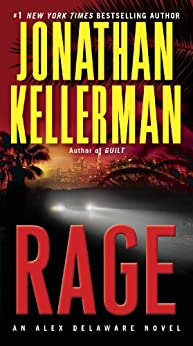 Rage: An Alex Delaware Novel by [Kellerman, Jonathan]