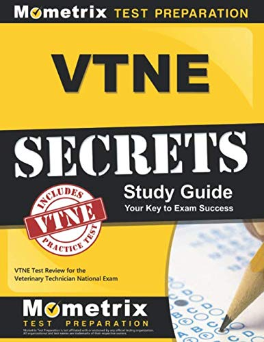 VTNE Secrets Study Guide: VTNE Test Review for the Veterinary Technician National Exam (First Aid Test Questions And Answers 2015)