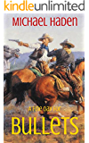 A Fine Day For Bullets (The Country Western Cowboy Series Book 1)