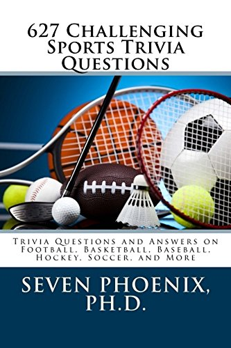 Amazon 627 challenging sports trivia questions ebook seven 627 challenging sports trivia questions by phoenix seven fandeluxe Gallery