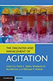 img - for The Diagnosis and Management of Agitation book / textbook / text book