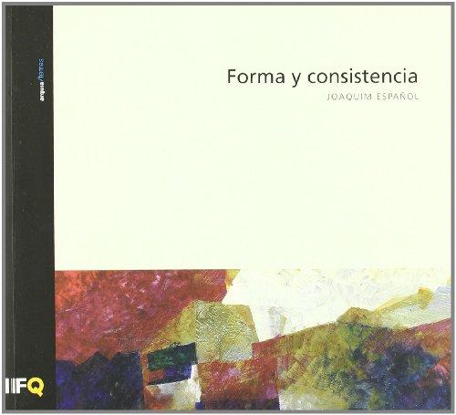 Descargar Libro Forma Y Consistencia Joaquim Español