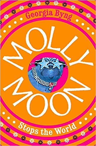 Book Molly Moon Stops the World by Georgia Byng (2010-06-04)