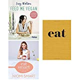 Feed me vegan, eat smart what to eat in a day [hardcover] and eat the little book of fast food 3 books collection set