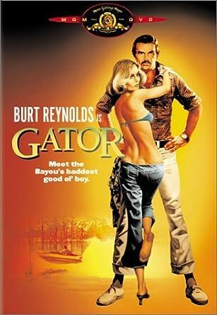 Amazon Gator By Burt Reynolds Burt Reynoldsjack Westonlauren