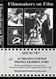 Reel Women Archive Film Series: Actresses Turned Producer/Directors