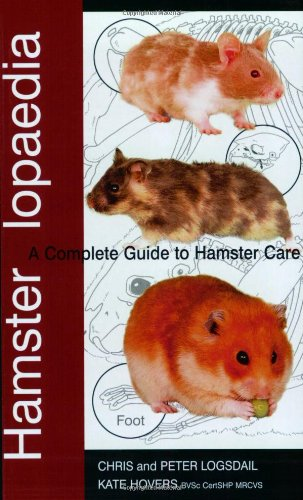 Read Online Hamsterlopaedia: A Complete Guide to Hamster Care PDF