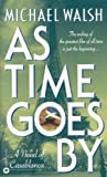 Front cover for the book As Time Goes By by Michael Walsh