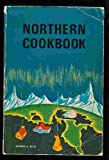 Front cover for the book Northern Cookbook by Eleanor A. Ellis