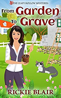 From Garden To Grave by Rickie Blair ebook deal