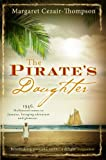 Front cover for the book The Pirate's Daughter by Margaret Cezair-Thompson