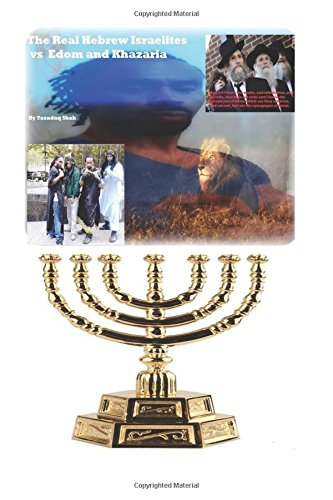 The Real Hebrew Israelites vs  Edom and Khazaria: Setting the Record Straight ebook