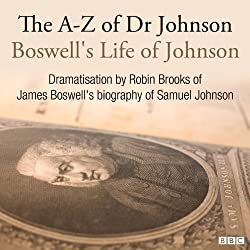 The A-Z of Dr Johnson - Boswell's Life of Johnson