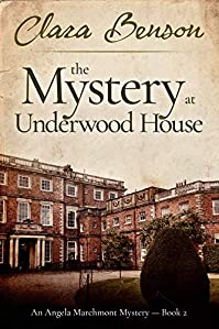 The Mystery At Underwood House by Clara Benson ebook deal