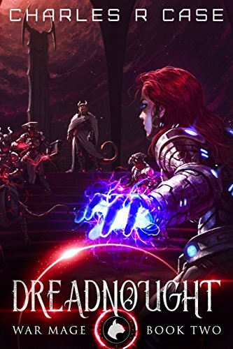 Dreadnought: War Mage: Book Two (War Mage Chronicles 2)
