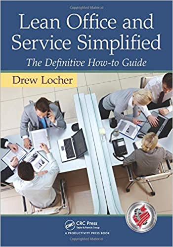 Lean Office and Service Simplified The Definitive How-To Guide