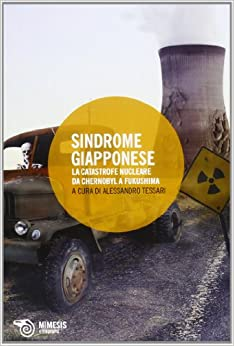Como Descargar Utorrent Sindrome Giapponese. La Catastrofe Nucleare Da Chernobyl A Fukushima PDF Gratis Descarga