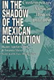 img - for In the Shadow of the Mexican Revolution book / textbook / text book