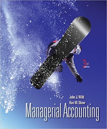 Managerial accounting with connect plus john wild ken shaw managerial accounting with connect plus 3rd edition by john wild fandeluxe Gallery
