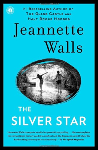 Book cover from The Silver Star: A Novel by Jeannette Walls