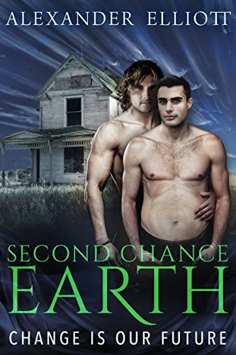 Second Chance Earth: Change Is Our Future