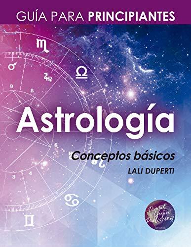 Astrología. Guía para principiantes