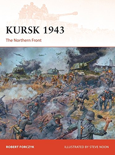 Read Online Kursk 1943: The Northern Front (Campaign) pdf epub