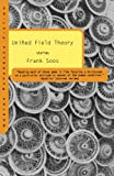 Unified Field Theory, Frank Soos, 0393319881