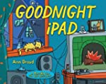 Goodnight iPad: a Parody for the next...