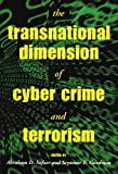 The Transnational Dimension of Cyber Crime and