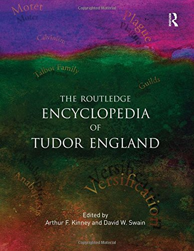 Tudor England: An Encyclopedia (Special -Reference)
