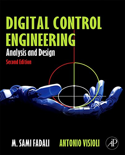Digital Control Engineering, Second Edition: Analysis and Design by Academic Press