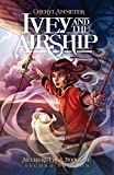 img - for Ivey and the Airship (Aether's Edge) book / textbook / text book
