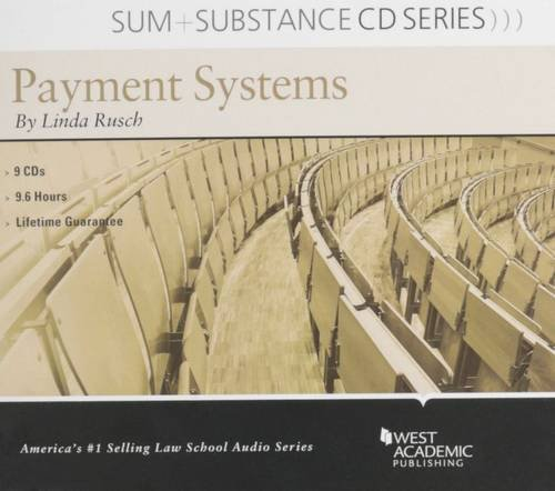 Sum and Substance Audio on Payment Systems by West Academic Publishing
