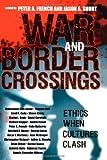War and Border Crossings, , 0742543854