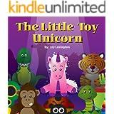 The Little Toy Unicorn (Fun Rhyming Children's Books)